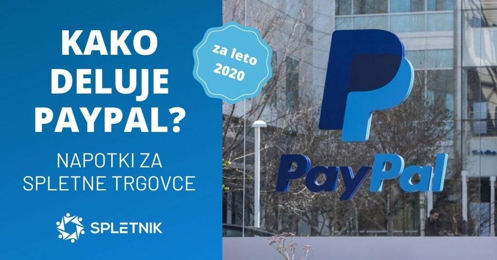 Kako deluje PayPal? Napotki za spletne trgovce [2020]