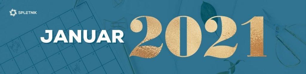 Spletnik marketing koledar 2021 - Januar