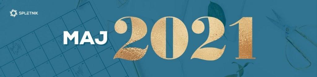 Spletnik marketing koledar 2021 - Maj