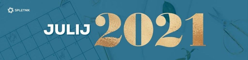Spletnik marketing koledar 2021 - Julij
