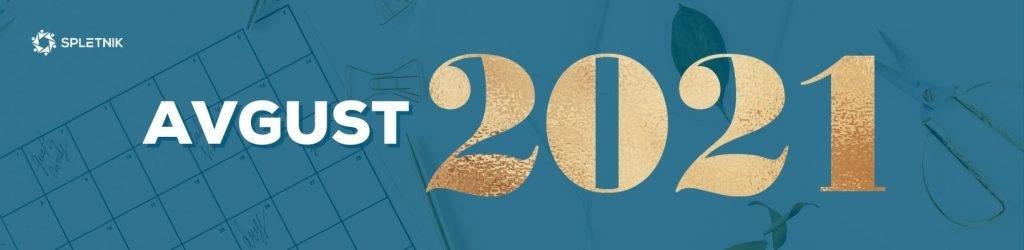 Spletnik marketing koledar 2021 - Avgust