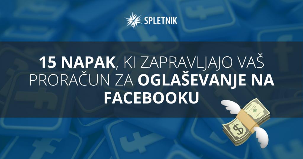 napake facebook oglaševanja
