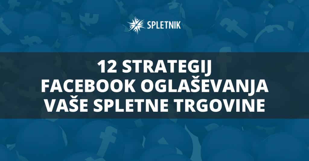 Facebook oglaševanje za spletne trgovine