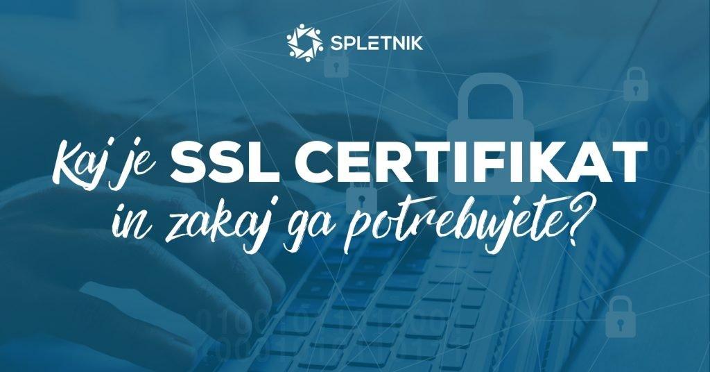 Kaj je SSL certifikat in zakaj ga potrebujete? - Spletnik blog